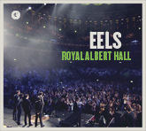 EELS ROYAL ALBERT HALL