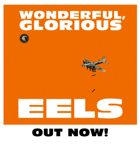 Wonderful Glorious EELS