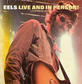 EELS LIVE AND IN PERSON! LONDON 2006 DVD