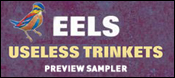 EELS USELESS TRINKETS PREVIEW